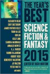Year's Best Science Fiction and Fantasy 2015